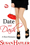 Date and Dash (Better Date than Never Series Book 10)