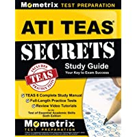 Image for ATI TEAS Secrets Study Guide: TEAS 6 Complete Study Manual, Full-Length Practice Tests, Review Video Tutorials for the Test of Essential Academic Skills, Sixth Edition