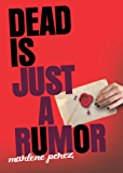 Dead Is Just a Rumor (Dead Is series Book 4)