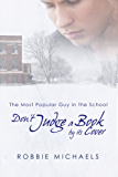 Don't Judge a Book by Its Cover (The Most Popular Guy in the School 1) (English Edition)