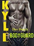 KYLE: Her Dutch Bodyguard