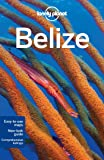 Lonely Planet Belize (Country Regional Guides)