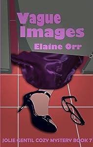 Vague Images (Jolie Gentil Cozy Mystery Series Book 7)