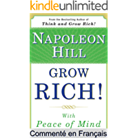 Résumé et analyse FR : Grow Rich! With Peace of Mind: Livre Grow Rich! With Peace of Mind Commenté (Les Éditions Instantanées t. 2) (French Edition)