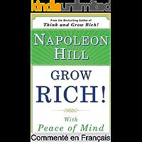 Résumé et analyse FR : Grow Rich! With Peace of Mind: Livre Grow Rich! With Peace of Mind Commenté (Les Éditions Instantanées t. 2) (French Edition)