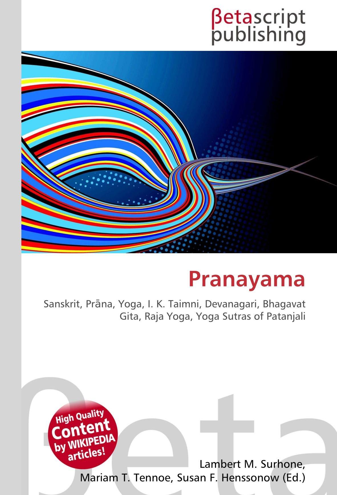 Pranayama: Sanskrit, Prāna, Yoga, I. K. Taimni, Devanagari ...