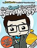How Smart Companies Save Money