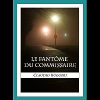 Le Fantôme Du Commissaire (French Edition)
