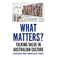 What Matters?: Talking Value in Australian Culture