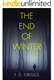 The End of Winter:  Suspense Thriller - Do you ever really know the one you love?