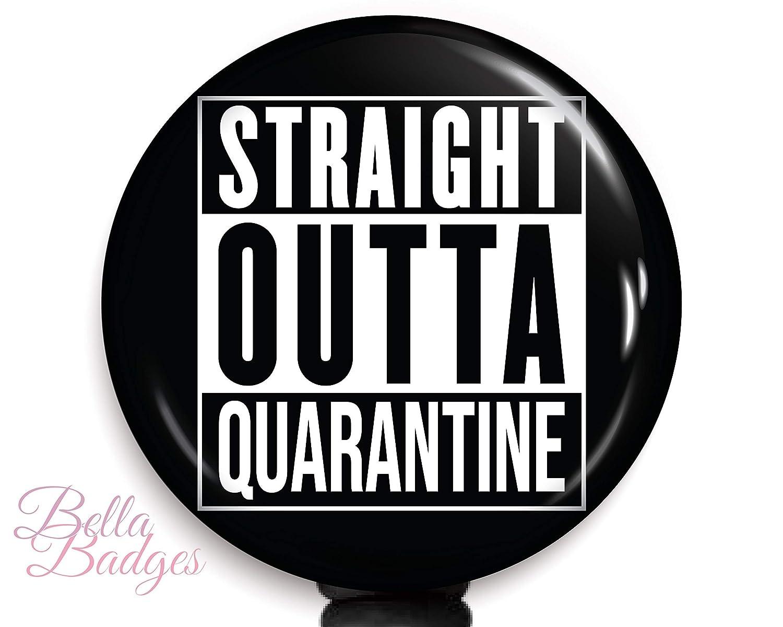Straight Outta Quarantine Badge Reel