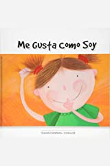 Me gusta como soy (Spanish Edition) Paperback