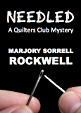 Needled (Quilter's Club Mysteries Book 8)