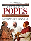 Chronicle of the Popes: The Reign-by-Reign Record of the Papacy from St Peter to the Present (Chronicles)