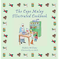 The Cape Malay Illustrated Cookbook
