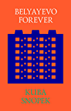 Belyayevo Forever: Preserving the Generic (English Edition)