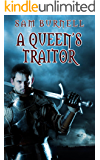 A Queen's Traitor: The Tudor Mystery Trials; A Medieval Historical Fiction Novel
