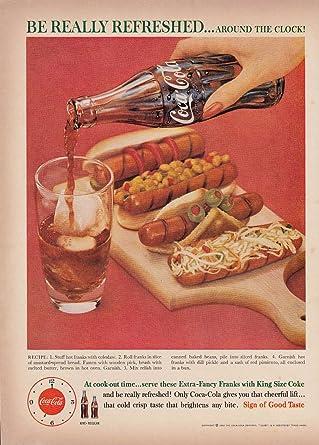 Amazon com: Be Really Refreshed Around the Clock! Coca-Cola & Franks