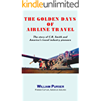 The Golden Days of Airline Travel