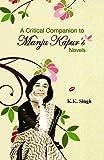 A Critical Companion to Manju Kapur`s : Novels