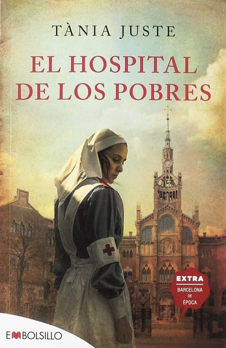 El hospital de los pobres (EMBOLSILLO): Amazon.es: Juste, Tània ...