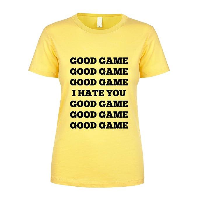 edd24e5dd Good Game I Hate You Good Game Women's T Shirt at Amazon Women's ...