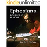 Ephesians: Discipleship Lessons (JesusWalk Bible Study Series)