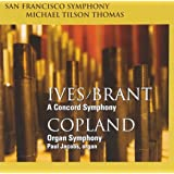 Ives / Brant: Concord Symphony / Copland: Organ Symphony