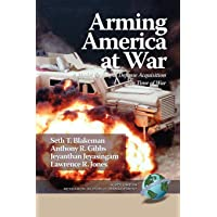 Arming America at War A Model for Rapid Defense Acquisition in Time of War (PB)