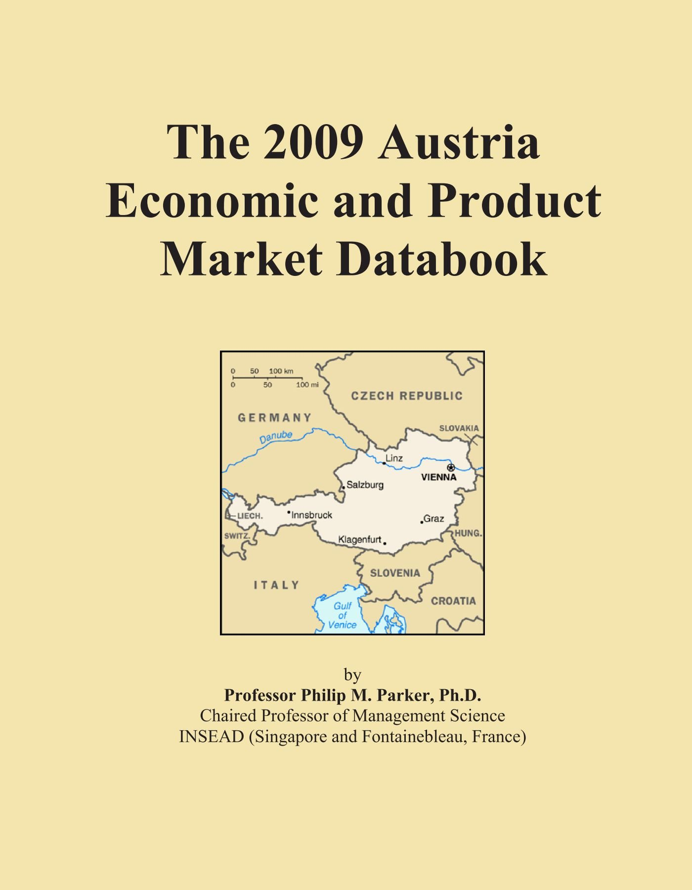 The 2009 Austria Economic and Product Market Databook pdf
