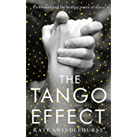 The Tango Effect: Parkinson's and the healing power of dance book cover