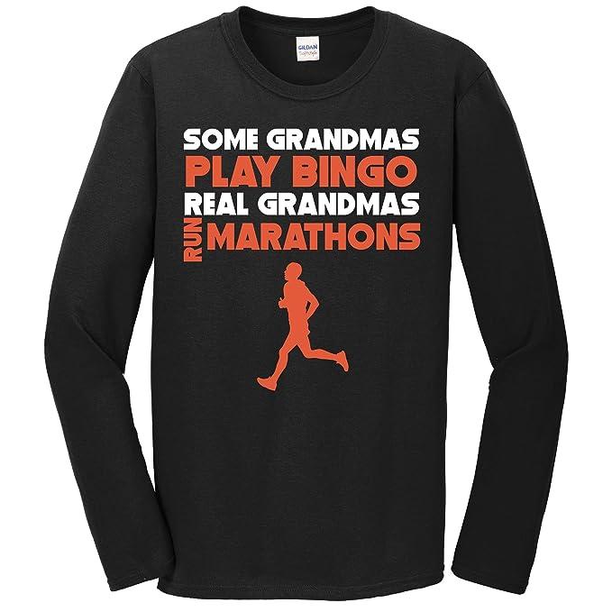 ef748ad1 Some Grandmas Play Bingo Real Grandmas Run Marathons Long Sleeve T-Shirt,  Small Black
