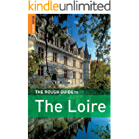 The Guide to The Loire