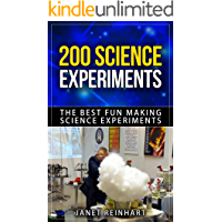 200 Science Experiments: The Best Fun Making Science Experiments (Science Experiment,School Science Experiments,Quick Science Experiments)