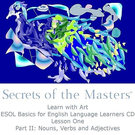 Amazon.com : Secrets of the Masters: Learn with Art, ESOL Basics ...