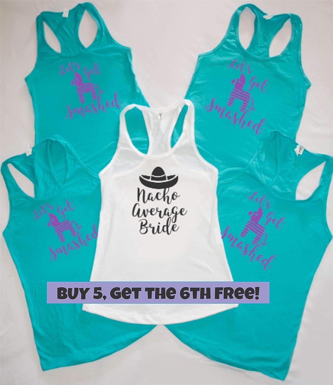 Amazon Nacho Average Bride Shirt Lets Get Smashed Beach