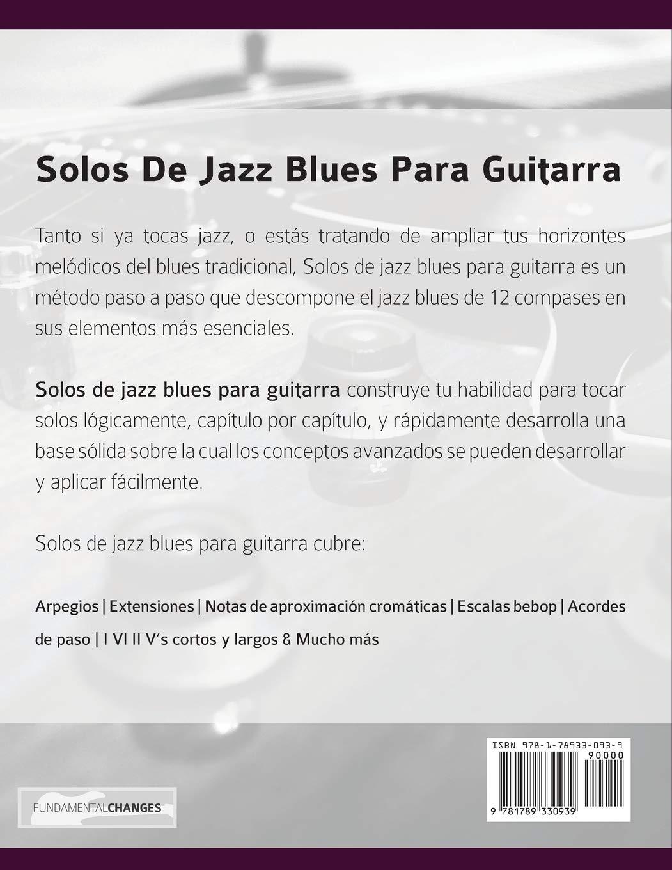 Solos de jazz blues para guitarra: La guía de estudio completa ...