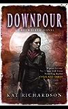 Downpour: Number 6 in series (Greywalker)