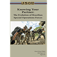 Knowing Your Partner: The Evolution of Brazilian Special Operations Forces