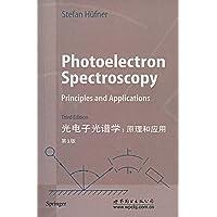 光电子光谱学:原理和应用(第3版)