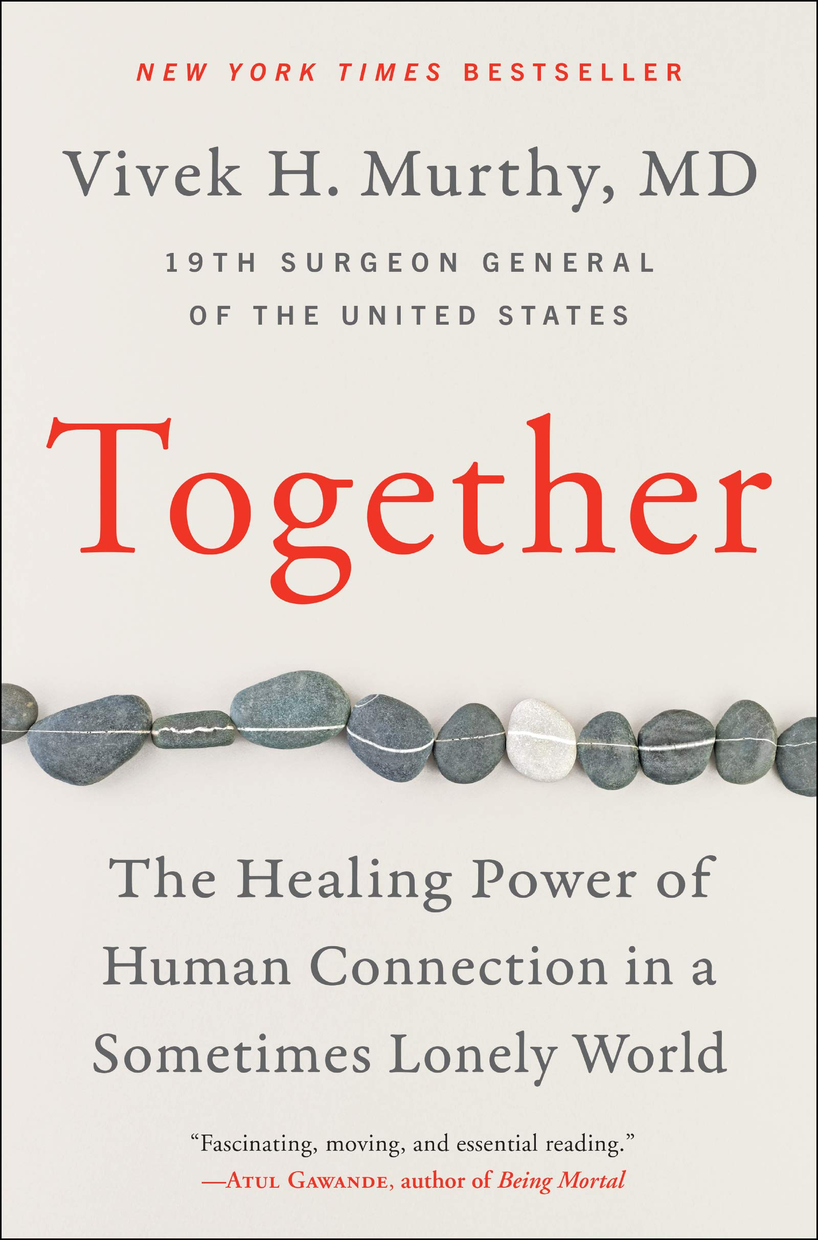Together: The Healing Power of Human Connection in a Sometimes Lonely World book cover