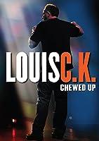 Louis CK: Chewed Up