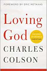 Loving God: The Cost of Being a Christian Kindle Edition