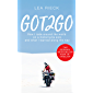 GOT2GO: How I rode around the world on a motorcycle solo and what I learned along the way (English Edition)