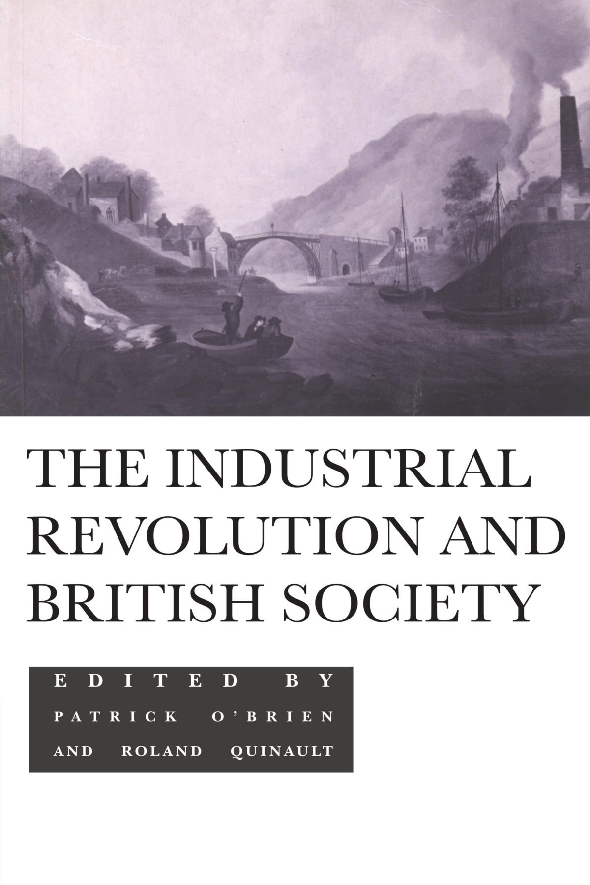 the industrial revolution and british society amazon co uk the industrial revolution and british society amazon co uk patrick o brien 9780521437448 books