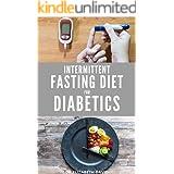 INTERMITTENT FASTING DIET FOR DIABETICS