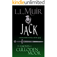 Jack: A Highlander Romance (The Ghosts of Culloden Moor Book 44)