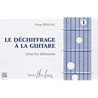Déchiffrage à la guitare Volume 1