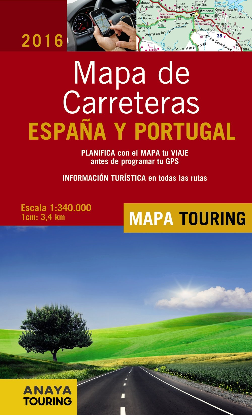 Mapa de Carreteras de España y Portugal 1:340.000, 2016 Mapa Touring: Amazon.es: Anaya Touring: Libros