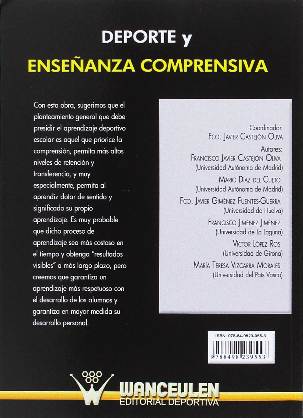 Deporte Y Enseñanza Comprensiva (Spanish Edition): Franciscoj Castejón: 9788498239553: Amazon.com: Books